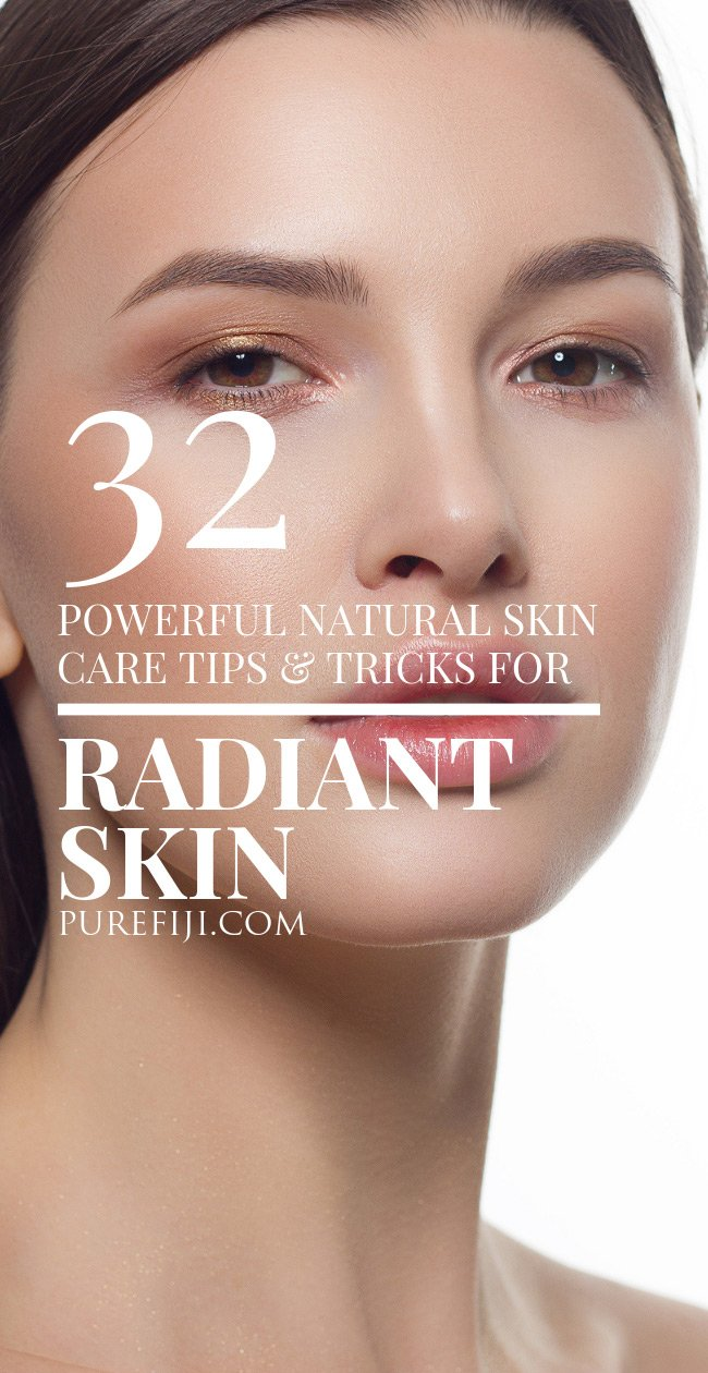 32 Powerful Natural Skin Care Tips and Tricks for Radiant ...