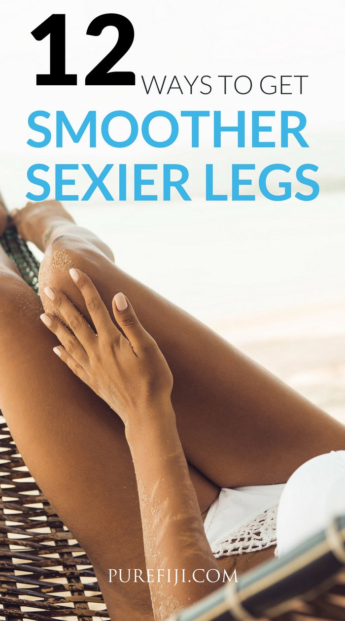 How to get Smoother Legs